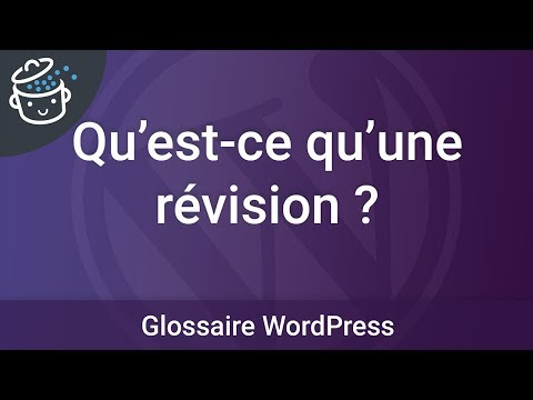 Qu'est-ce qu'une révision dans WordPress ?