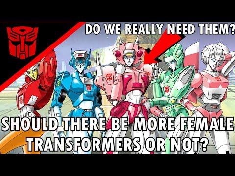 Should There Be More Female Transformers?(EXPLAINED)-Transformers The Last Knight