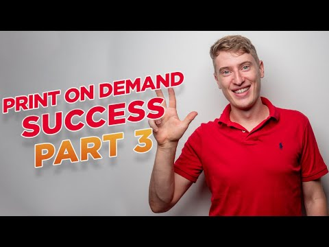 How To Get Tons of Sales: Starting a Print on Demand T-Shirt Business in 2021 Part 3