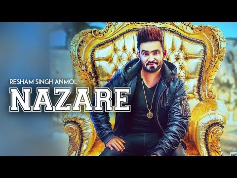 Nazare-Resham Singh Anmol Full HD Video Song With Lyrics