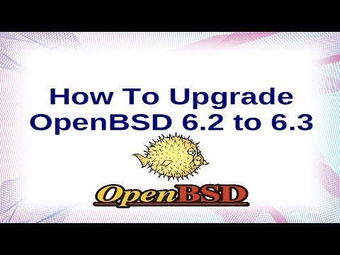 How to upgrade OpenBSD from 6.2 to 6.3