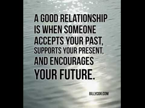 A Good Relationship Is... - Billy Cox