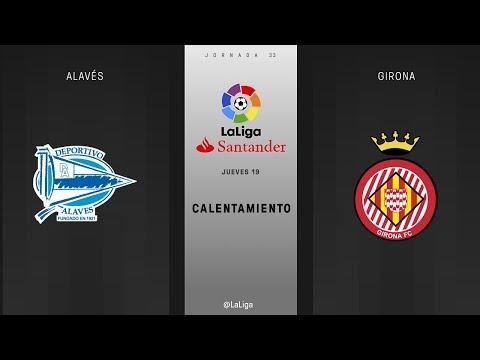 Calentamiento Alavés vs Girona