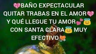 ????BAÑO EXPECTACULAR???? PARA QUITAR TRABAS EN EL AMOR???? CON ????SANTA CLARA???? BRILLARÁS MUY EFECTIVO????