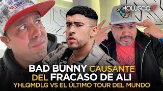 Bad Bunny hace quedar en vergüenza a Ali YHLQMDLG vs El Último Tour Del Mundo