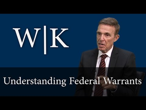 Understanding Federal Warrants