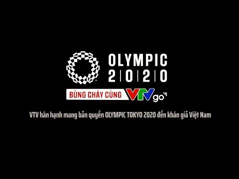 BÙNG CHÁY CÙNG OLYMPIC TOKYO 2020 | VTV24