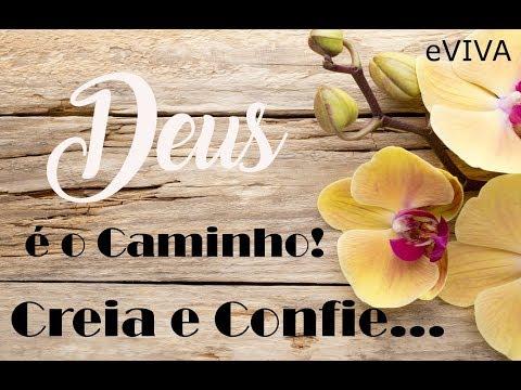 DEUS É O CAMINHO, CONFIE! - MENSAGEM DE BOM DIA MOTIVACIONAL PARA REFLEXÃO DE VIDA GOOD MORNING DAY