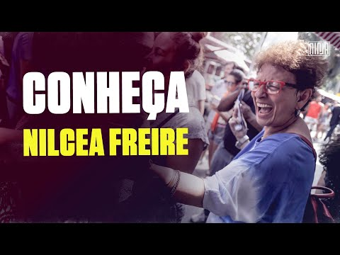 Saiba quem foi Nilcea Freire