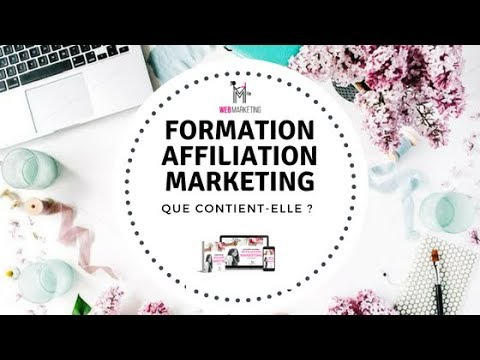 FORMATION Affiliation Marketing : Que Contient-Elle ?