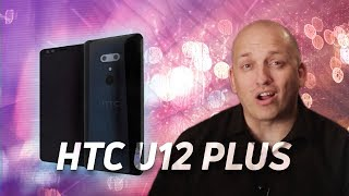 HTC U12 Plus may be an absolute beast -  Coming in May 2018