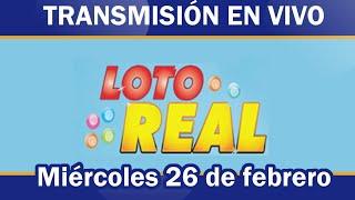 Lotería Real en VIVO / miércoles 26 de febrero 2020