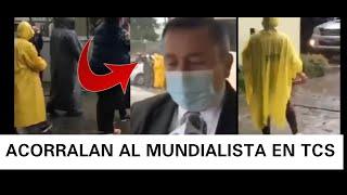 EL PUEBLO ACORRALO A MUNDIALISTA FRENTE A TCS