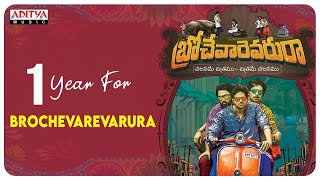 One Year For Brochevarevarura | Sri Vishnu |Nivetha Thomas |Nivetha Pethuraj |Satya Dev |Vivek Sagar - ADITYAMUSIC
