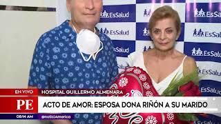 Primera Edición: Esposa donó un riñón a su pareja en San Valentín