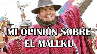 EL MALLKU SE VA