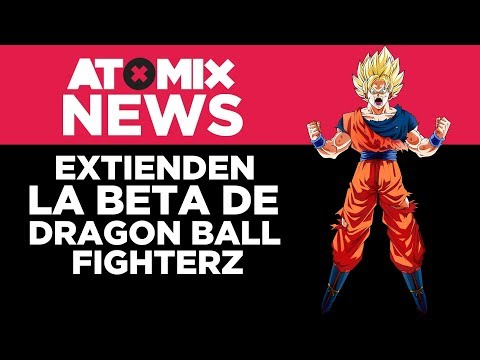 Extienden Beta de Dragon Ball FighterZ – #AtomixNews [15/01/18]