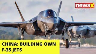 Cornered China's Power Projection | 'Building own F-35 Jets' | NewsX - NEWSXLIVE