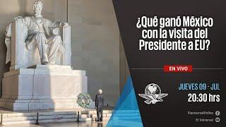 ¿Qué ganó México con la visita del Presidente AMLO a EU