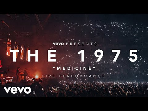 connectYoutube - The 1975 - Medicine - (Vevo Presents: Live at The O2, London)