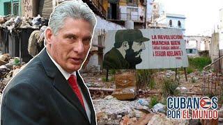 Díaz-Canel sueña con un país que no han podido construir en más de 62 años