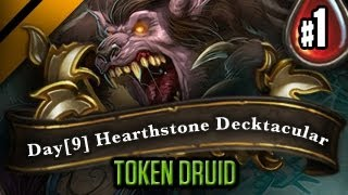 Day[9] HearthStone Decktacular #17 - Token Druid! P1