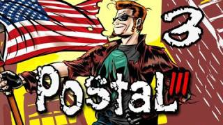 Postal III Walkthrough - Part 3 Porn Star Mall Body Guard Let's Play