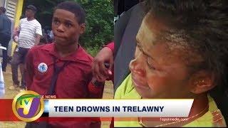 TVJ News: Teen Drowns in Trelawny - February 28 2020