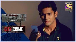 City Crime | Crime Patrol | रिश्तों का बंधन | Full Episode - SETINDIA