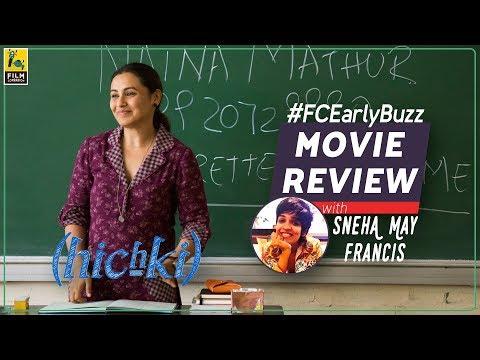 Hichki | FC Early Buzz | Sneha May Francis