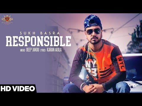 RESPONSIBLE LYRICS - Sukh Basra | Deep Jandu | Karan Aujla