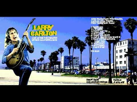 connectYoutube - larry carlton - i don't know (venice, ca live 1978)