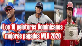 Los 10 peloteros Dominicanos mejores pagados MLB 2020