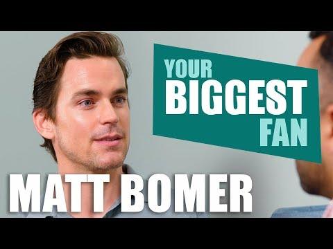 Matt Bomer | Your Biggest Fan