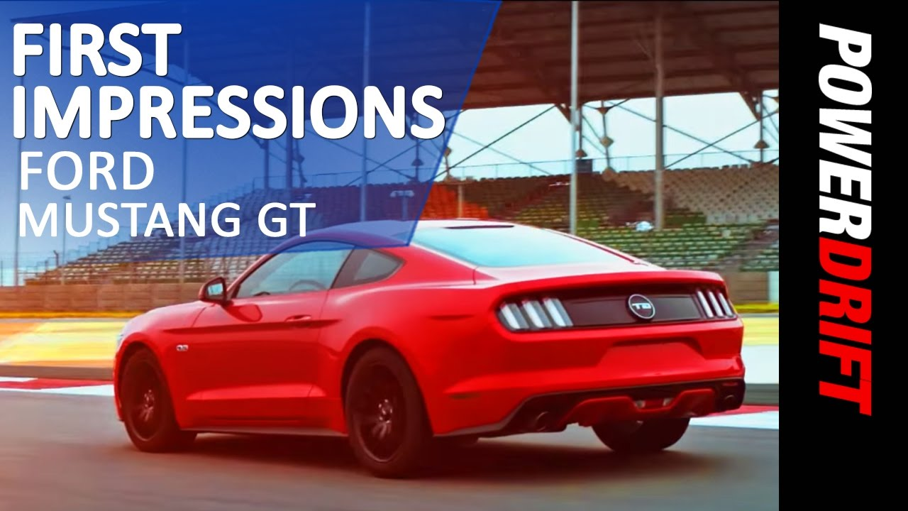 Ford Mustang GT : First Impressions : PowerDrift