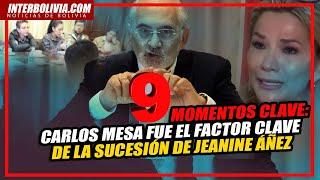 ???? Nueve momentos: Carlos Mesa fue el factor clave de la sucesión de Jeanine Áñez
