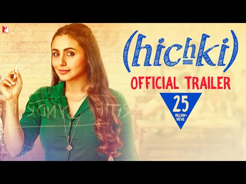 Hichki | Official Trailer | Rani Mukerji | In Cinemas Now