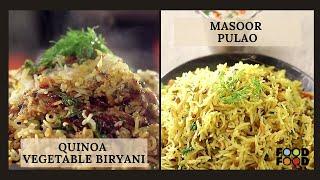 Quinoa Vegetable Biryani backslashu0026 Masoor Pulao   FoodFood - FOODFOODINDIA