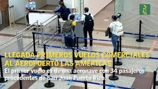 Llega al Aeropuerto Internacional de Las Américas el primer vuelo comercial tras reapertura