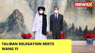 Taliban Delegation Meets Wang Yi | What's The Agenda? | NewsX - NEWSXLIVE