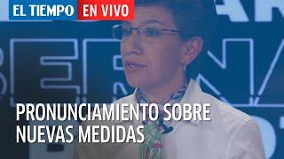 El Tiempo en Vivo: Alcaldesa Claudia López habla de nuevas medidas para la ciudad frente al covid-19