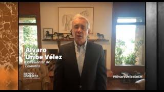 ¡Siendo Honestos! Álvaro Uribe Vélez