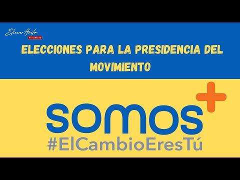 Convocatoria para elecciones presidenciales del movimiento SOMOS +