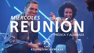 ???? EN VIVO ???? Reunión Online (Prédica y Alabanaza) - 1 Julio 2020 | El Lugar de Su Presencia