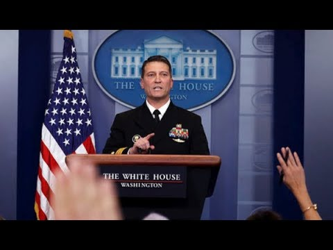 BREAKING: Dr. Ronny Jackson White House Physician Reports that President Trump is in Perfect Health