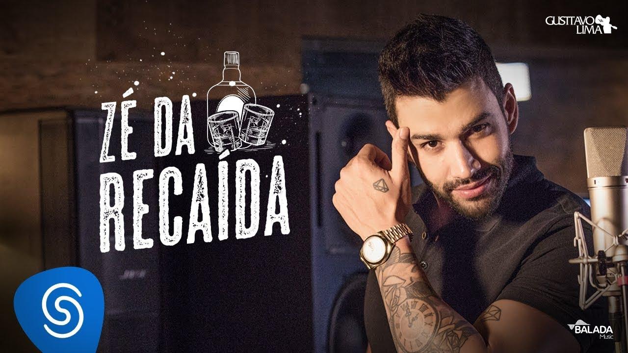 Zé da Recaída - Gusttavo Lima