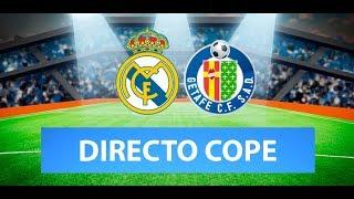 REAL MADRID vs GETAFE EN VIVO   Radio Cadena Cope (Oficial)