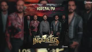 Los Inquietos Del Norte - Adrenalina (Disco Completo)