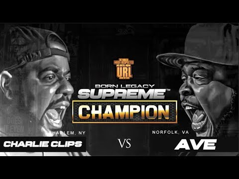 CHAMPION | CHARLIE CLIPS VS AVE - BORN LEGACY SUPREME II - SMACK/URL