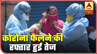 Corona Top 100: 6 thousand new cases in 24 hours - ABPNEWSTV
